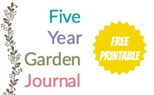Five Year Garden Journal A Free Printable Homestead