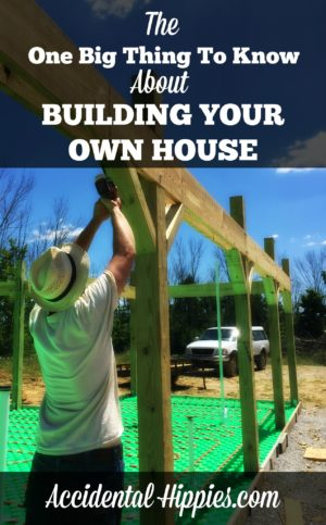 The one big thing to know about building your own house on for Build house on your own land
